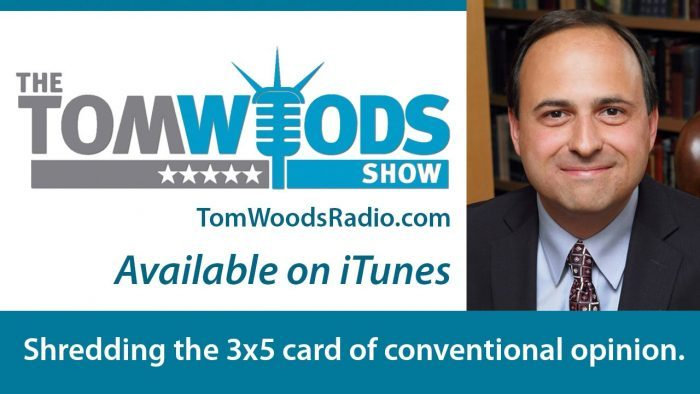 The Tom Woods Show Episode 1066